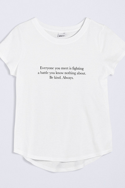 "Gina Tricot t-shirt ""Everyone you meet is fighting a battle you know nothing about. Be kind. Always"""