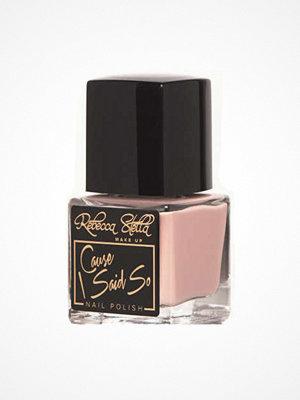 Naglar - Rebecca Stella Rebecca Stella Cause I Said So Nail Polish