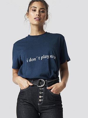 Chloé B x NA-KD I Don't Play Nice Tee